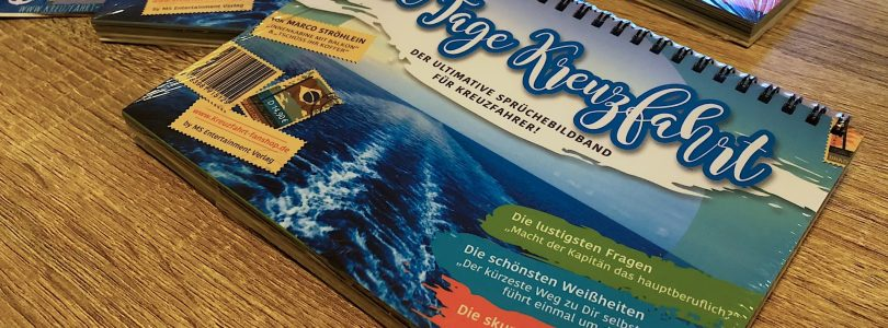 """Gewinnspiel: Wir verlosen 3x den Sprüchebildband """"100 Tage Kreuzfahrt"""""""